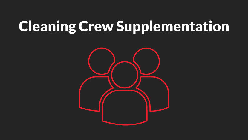 cleaning crew supplementation and addition
