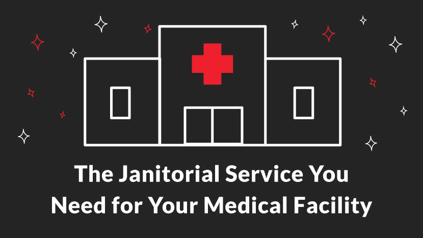 The Janitorial Service You Need for Your Medical Facility