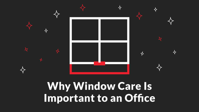 Why Window Care is Important to an Office