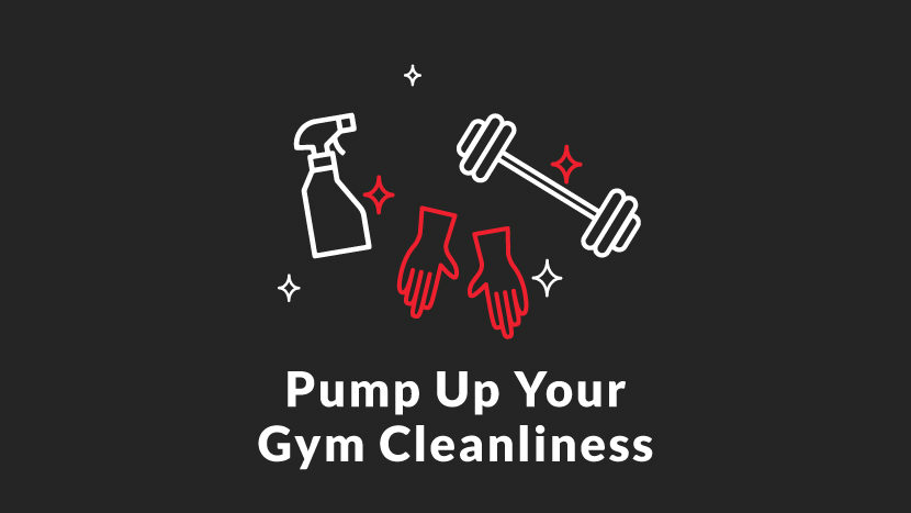 Pump Up Your Gym Cleanliness