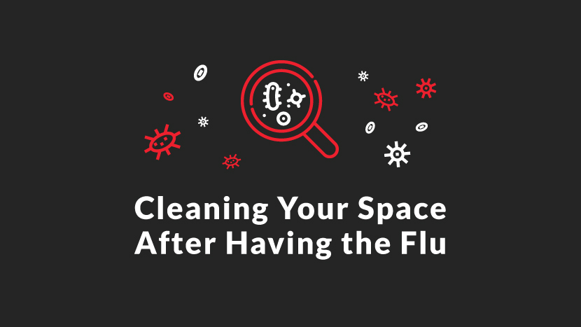 Cleaning Your Space After Having the Flu